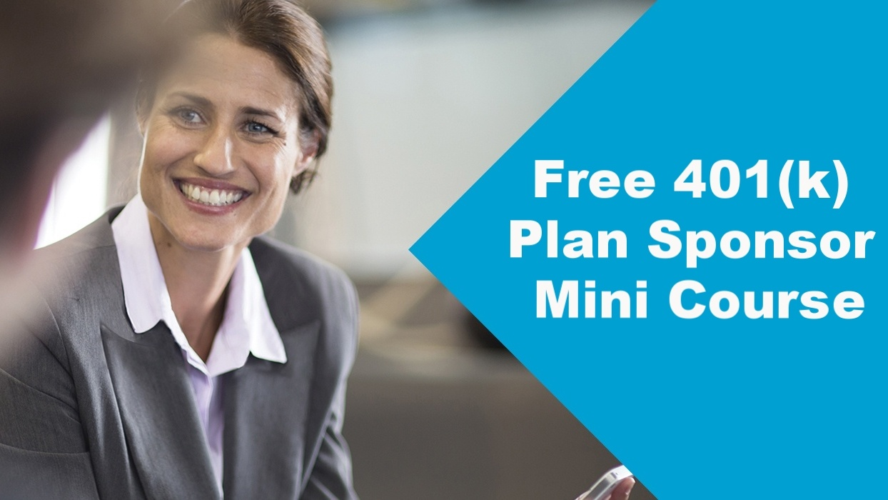 Free 401K Plan Sponsor Mini Course Training